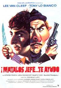 Mátalos, jefe... te ayudo (1973)