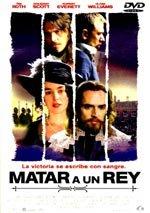 Matar a un rey (2003)