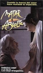 Matar al abuelito (1993)