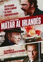 Matar al irlandés (2011)