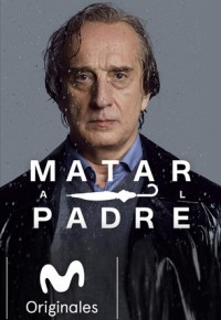 Matar al padre (2018)