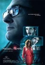 Matar el tiempo (2015)