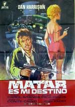 Matar es mi destino (1971)