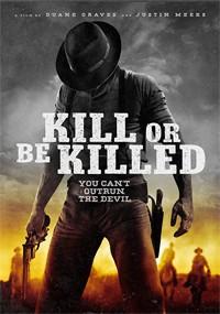 Matar o morir (2015)