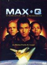Max Q. Aterrizaje de emergencia (1998)