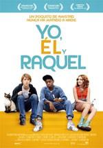 Yo, él y Raquel (2015)