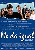 Me da igual (2000)