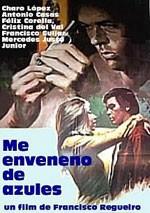 Me enveneno de azules (1969)