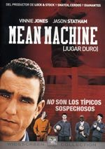Mean Machine (Jugar duro) (2001)