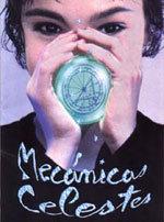 Mecánicas celestes (1994)