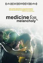 Medicina para la melancolía (2008)