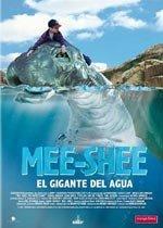 Mee-Shee. El gigante del agua