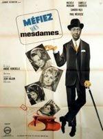 Méfiez-vous, mesdames! (1963)