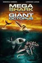 Megatiburón contra pulpo gigante (2009)