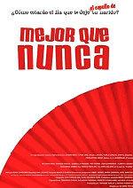 Mejor que nunca (2008)
