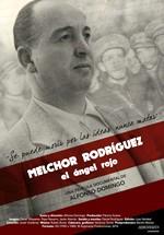 Melchor Rodríguez, el ángel rojo (2016)