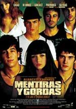 Mentiras y gordas (2008)