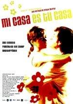 Mi casa es tu casa (2002)