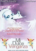 Mi dulce venganza (1990)