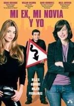 Mi ex, mi novia y yo (2002)