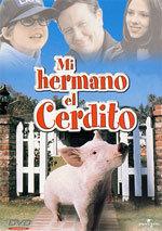 Mi hermano el cerdito (1999)