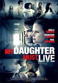 Mi hija debe vivir (2014)