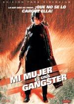 Mi mujer es una gángster (2001)