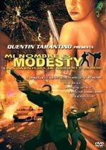 Mi nombre es Modesty (2003)