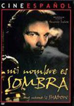Mi nombre es sombra (1996)