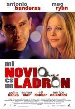 Mi novio es un ladrón (2008)