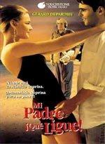 Mi padre. ¡Qué ligue! (1994)