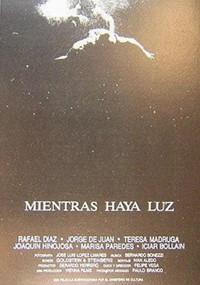 Mientras haya luz (1987)