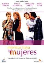 Mientras haya mujeres (1987)