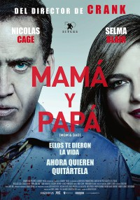 Mamá y papá (2017)