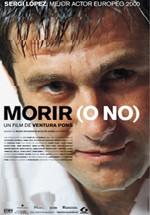 Morir (o no) (2000)