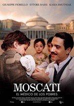 Moscati: El médico de los pobres (2007)