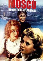 Moscú no cree en las lágrimas (1980)