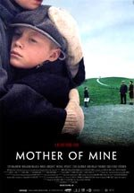 Mother of Mine (2005)