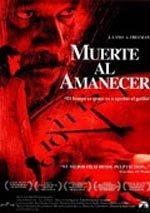 Muerte al amanecer (2005)
