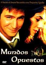 Mundos opuestos (2001)