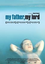My Father, My Lord (2007)