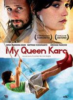 My Queen Karo (2009)