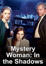 Mystery Woman: Sombras (2007)