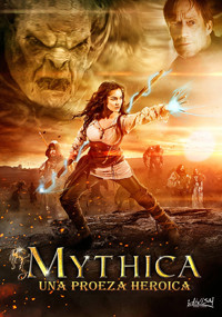 Mythica: Una proeza heroica (2014)