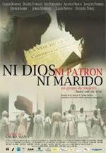 Ni dios, ni patrón, ni marido (2009)