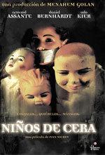 Niños de cera (2005)