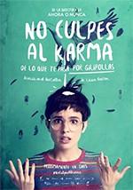No culpes al karma de lo que te pasa por gilipollas (2016)