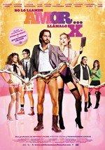 No lo llames amor, llámalo X (2011)