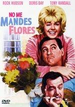 No me mandes flores