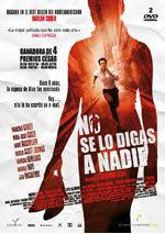No se lo digas a nadie (2006)